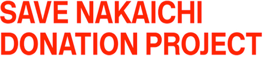 SAVE NAKAICHI  PROJECT